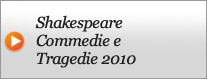 Video Shakespeare Commedie e Tragedie 2010